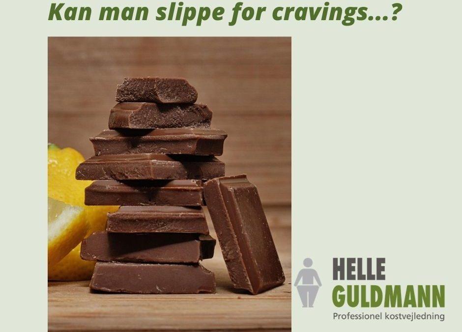 Kan man slippe for cravings?